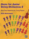 Gems For Junior String Orchestras 2