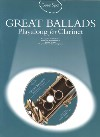 Great Ballads Playalong for Clarinet