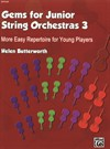 Gems For Junior String Orchestras 3