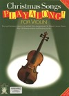 Christmas Songs Playalong for Violin