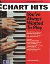 Chart Hits You´ve Always Wanted To Play