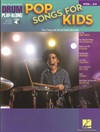 Pop Songs For Kids - Drum Playalong