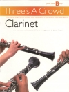 Three's A Crowd Clarinet Junior Book B