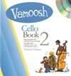 Vamoosh Cello Book 2