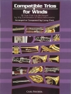 Compatible Trios For Winds Clarinet/Trumpet/Euph/Tenorsax